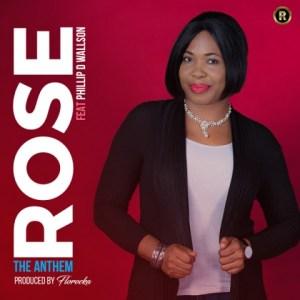 Rose - The Anthem (Feat. Phillip D. Wallson)